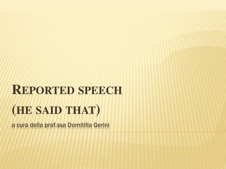 reported speech he said that n.