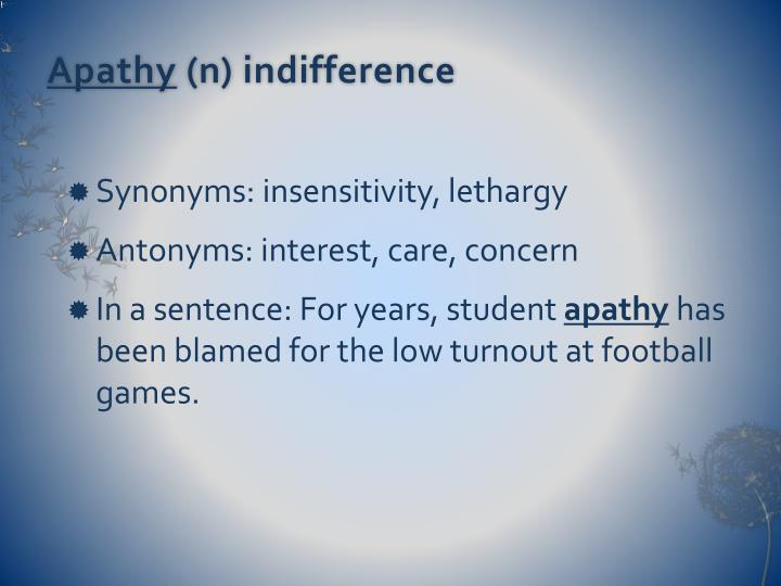 Apathy n indifference