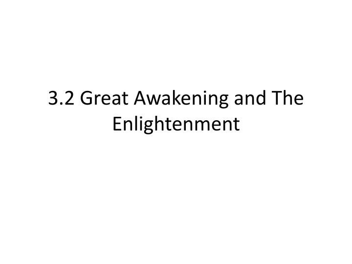 in what ways did the enlightenment and the great awakening prompt americans to challenge traditional In what ways did the enlightenment and the great awakening prompt americans to challenge traditional sources of authority how did the baptist insurgency in virginia challenge conventional assumptions about race, gender, and class.