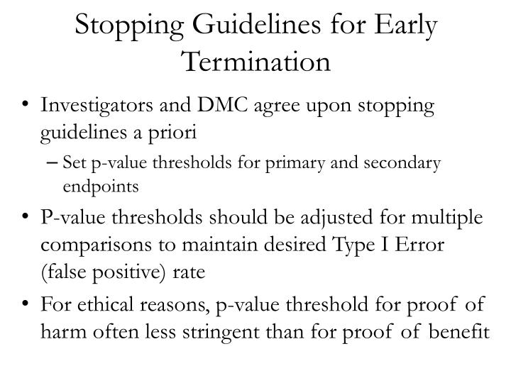Stopping Guidelines for Early Termination