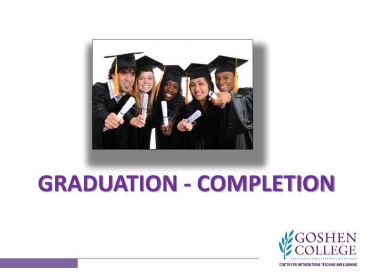 Graduation - Completion