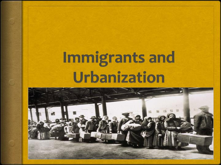 immigration industrialization essay