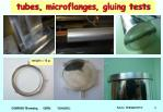tubes microflanges gluing tests
