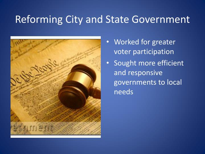 Reforming City and State Government