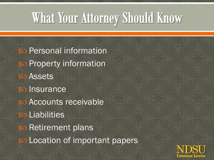 What Your Attorney Should Know
