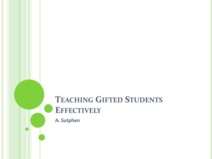 teaching gifted students effectively n.