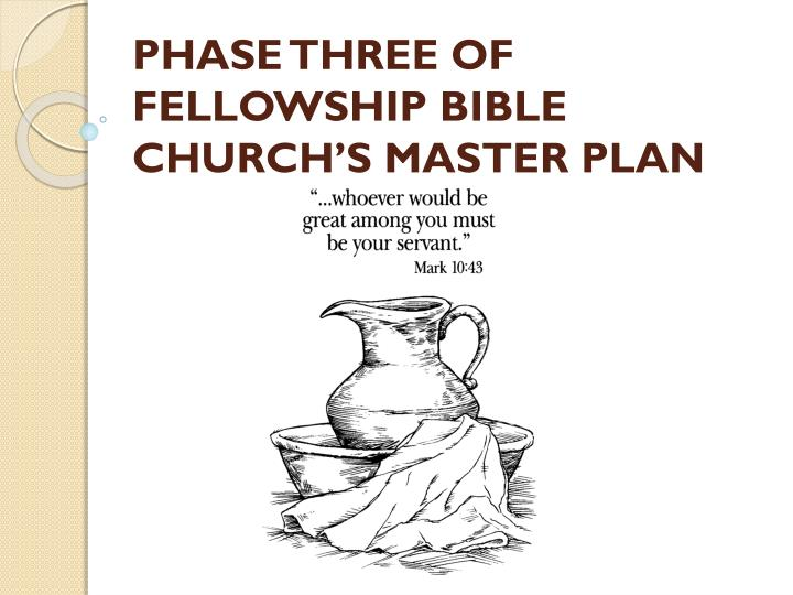 discovering my ministry phase three of fellowship bible church s master plan n.