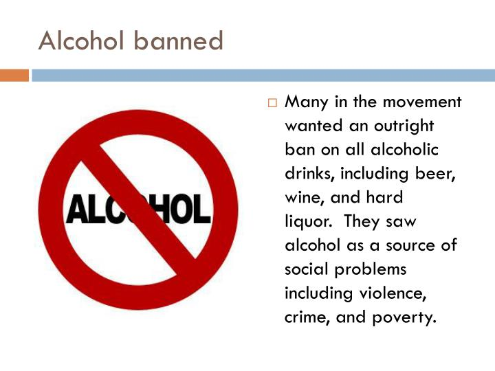 Alcohol banned