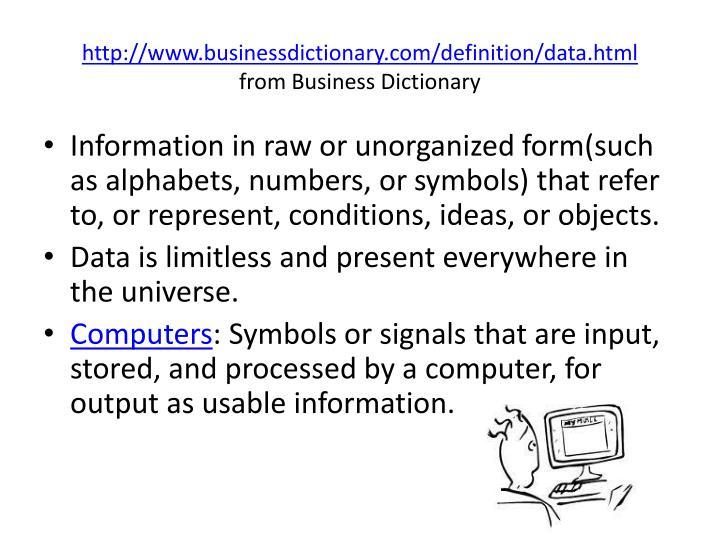 http://www.businessdictionary.com/definition/data.html