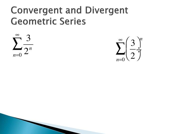 Convergent and Divergent Geometric Series