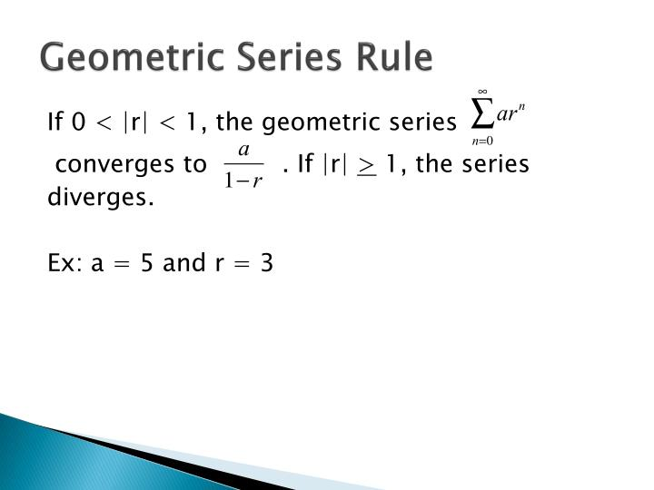 Geometric Series Rule