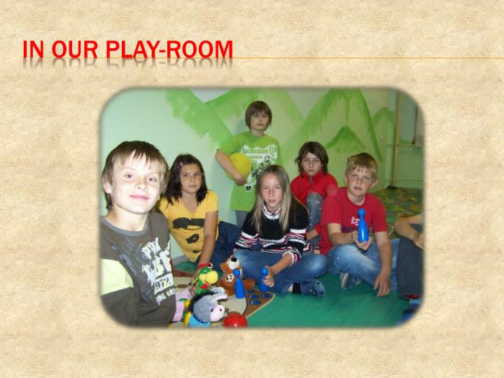 In our Play-room