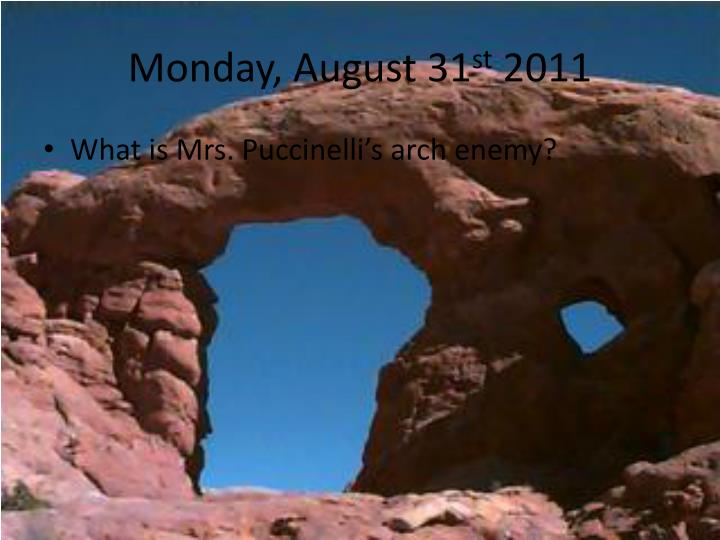 monday august 31 st 2011 n.
