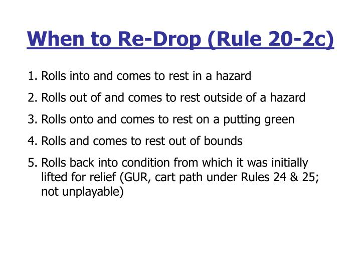 When to Re-Drop (Rule 20-2c)