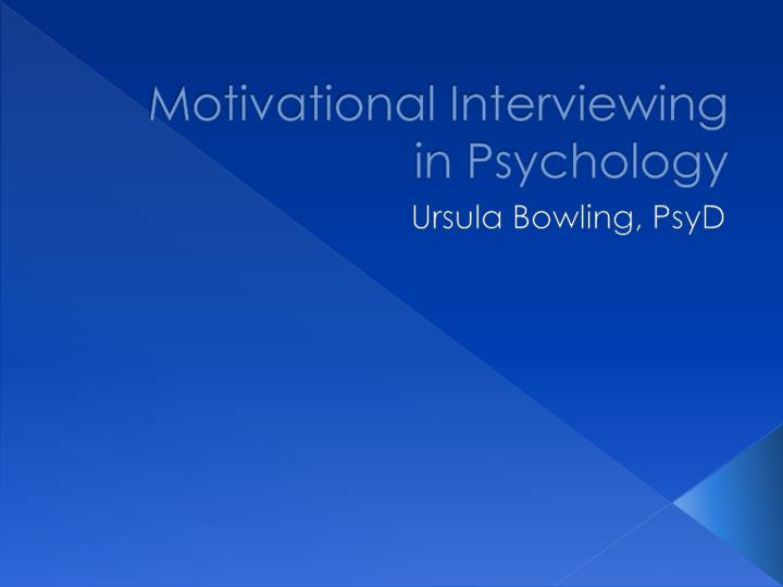 motivational interviewing in psychology n.