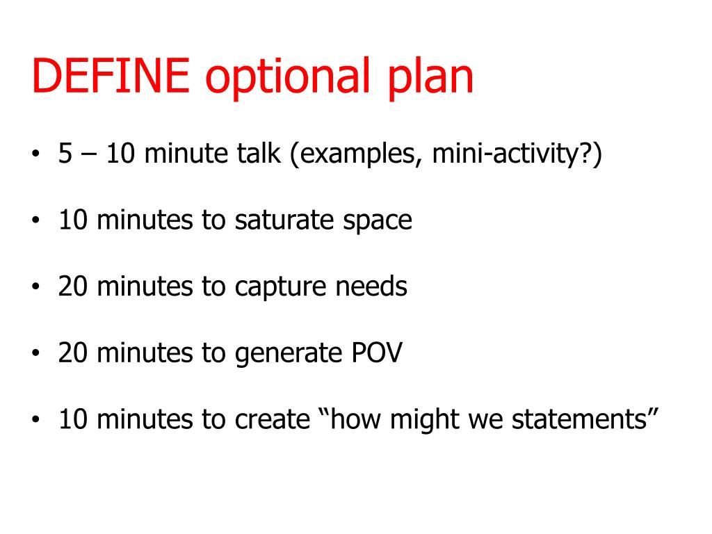 PPT - DEFINE optional plan 5 – 10 minute talk (examples