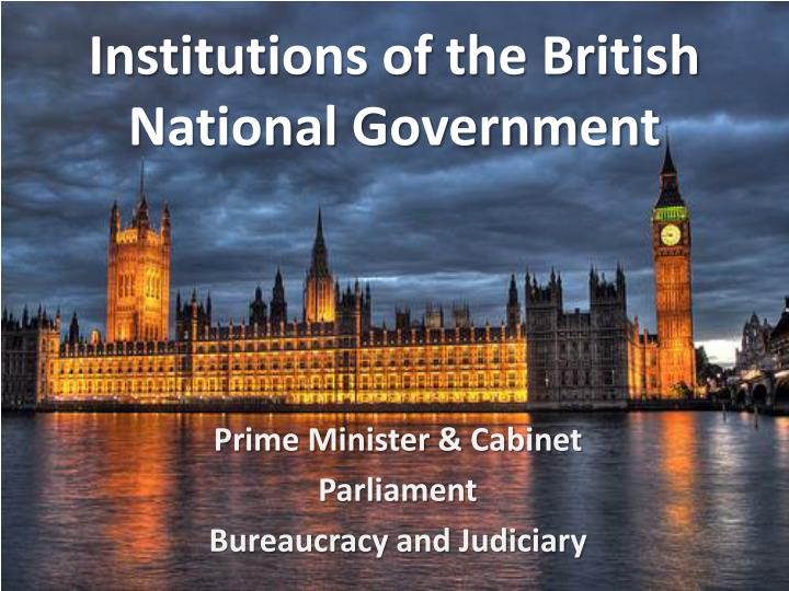 westminster model of british government The constitutional position of uk civil servants the traditional whitehall and westminster model government in the the british system of government.