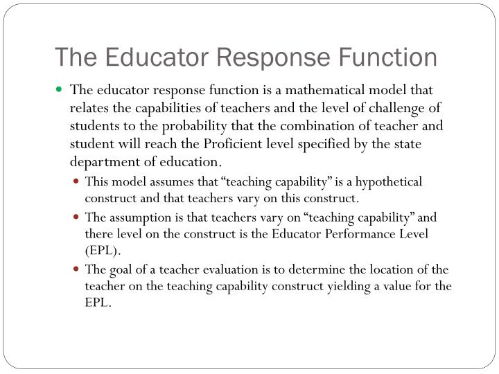 The Educator Response Function