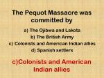 the pequot massacre was committed by