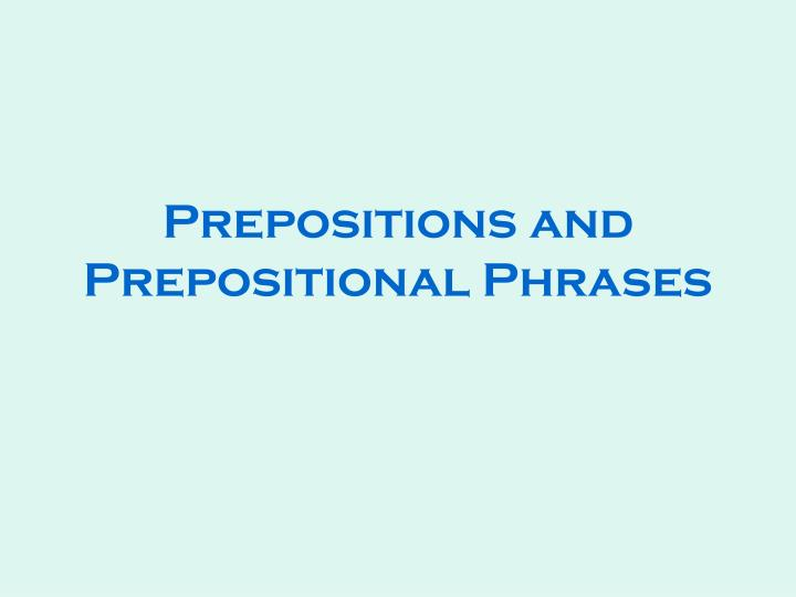 prepositions and prepositional phrases n.