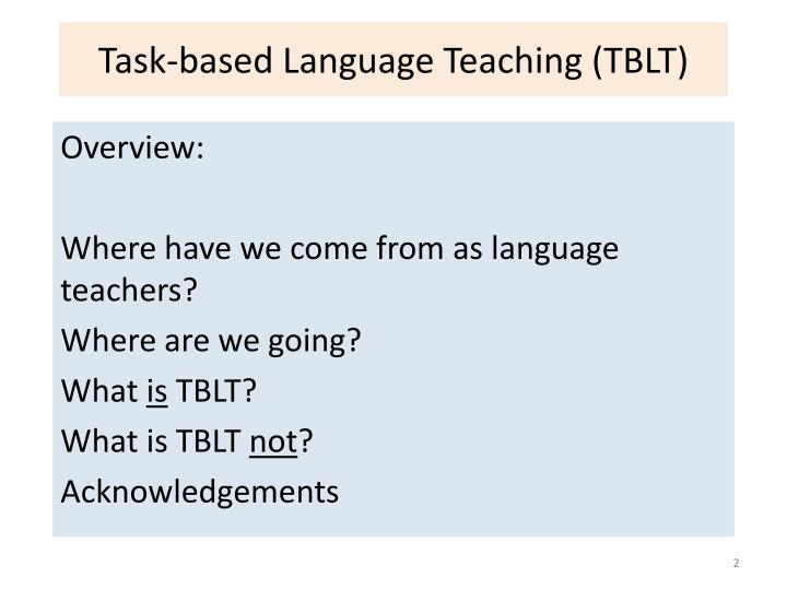 Task based language teaching tblt1