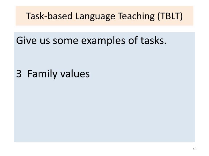 Task-based Language Teaching (TBLT)