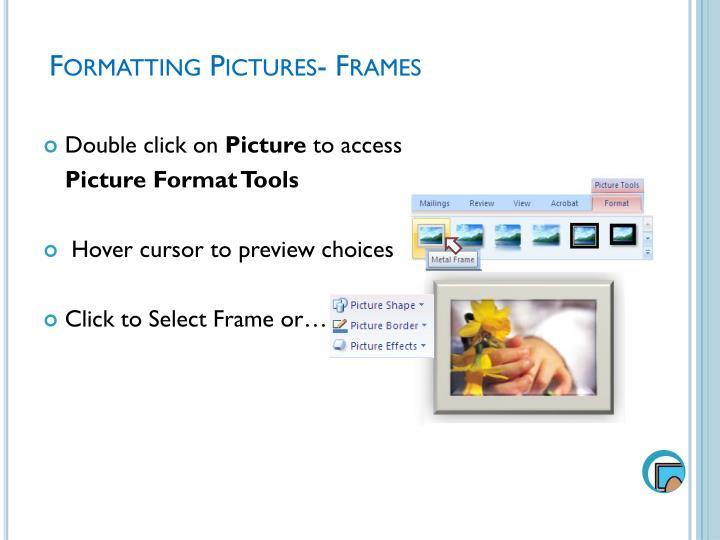 Formatting Pictures- Frames