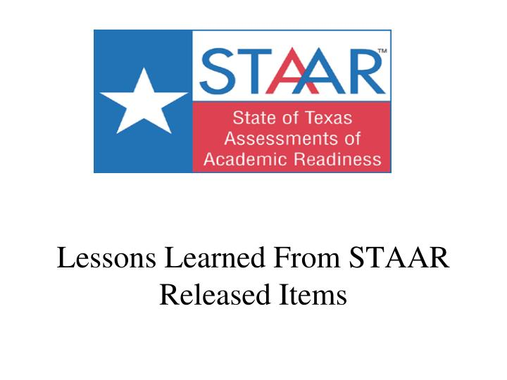 lessons learned from staar released items n.
