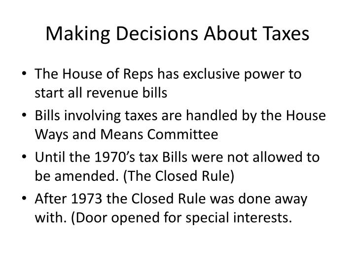 Making decisions about taxes