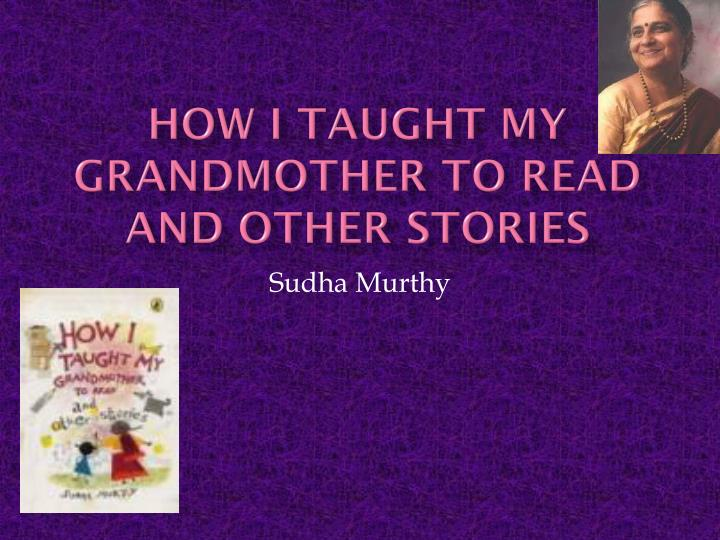 how i taught my grandmother to read and other stories n.