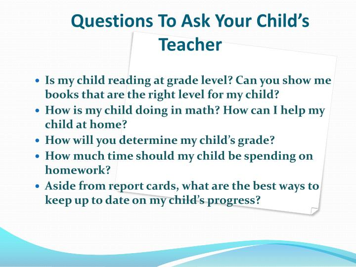 Questions To Ask Your Child's Teacher