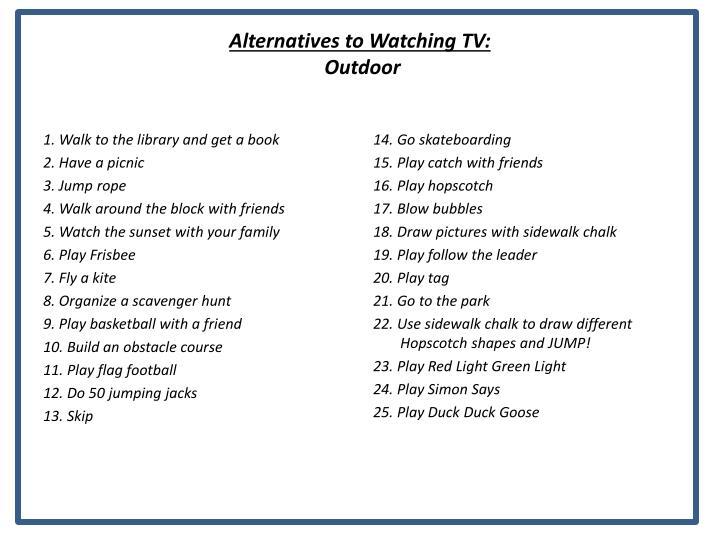 Alternatives to Watching TV: