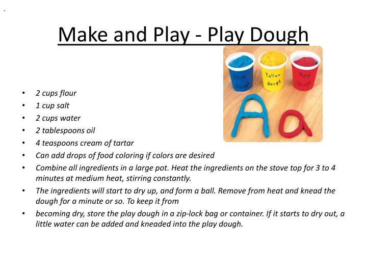 Make and play play dough