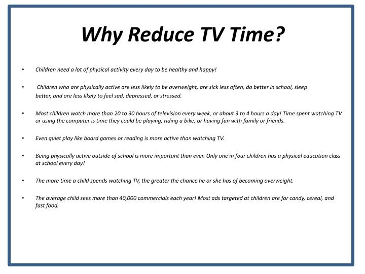 Why reduce tv time