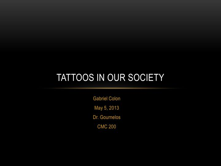 tattoos in our society n.