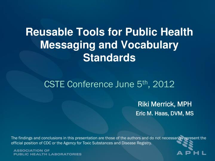 reusable tools for public health messaging and vocabulary standards n.