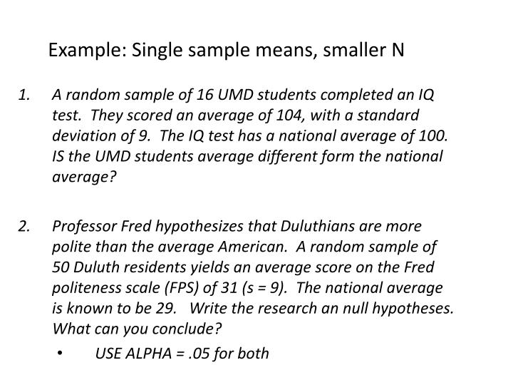 Example: Single sample means, smaller N