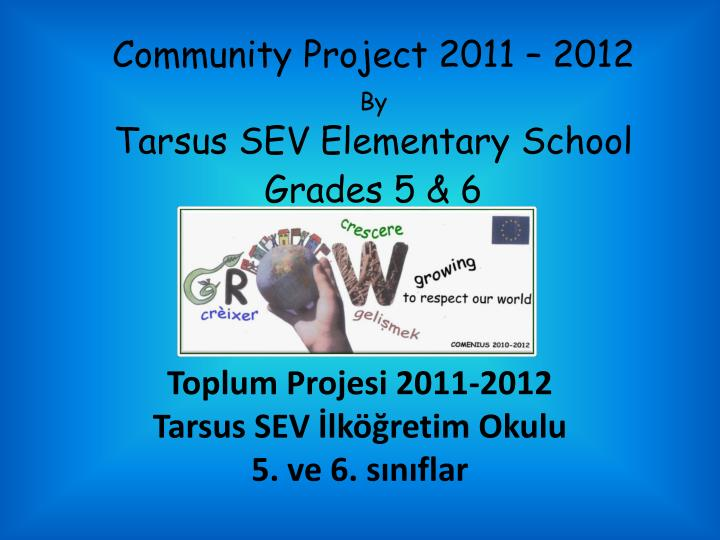 Community project 2011 2012 by tarsus sev elementary school grades 5 6