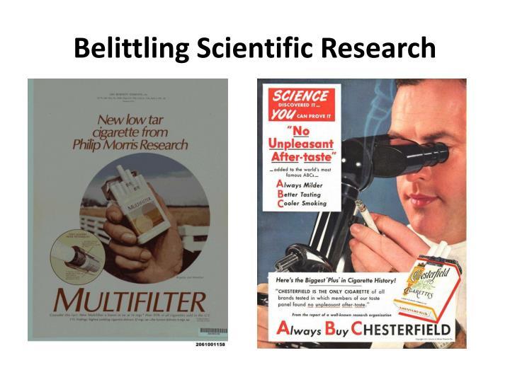 Belittling Scientific Research