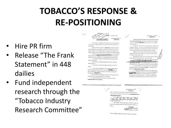 TOBACCO'S RESPONSE & RE-POSITIONING