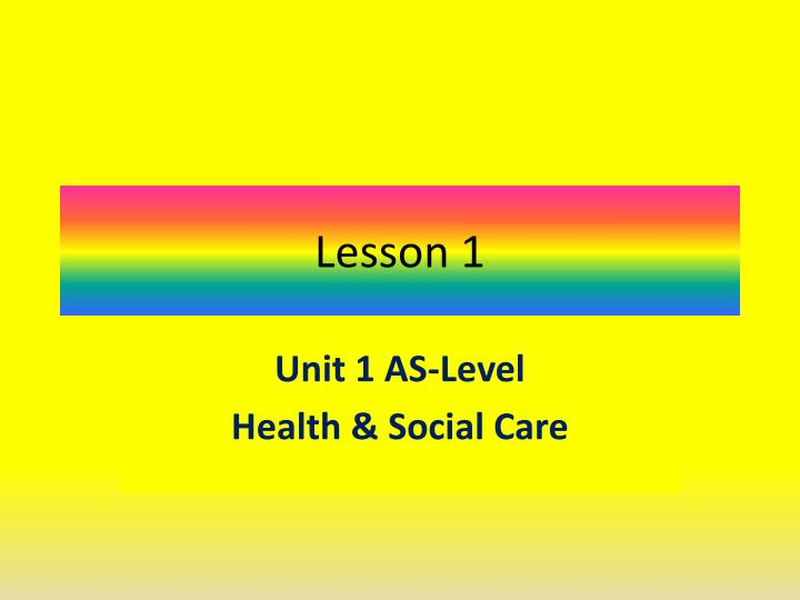 m1 and m2 health and social No it includes the others as well as m1 is policies and procedures, m2 is about the roles and responsibilities of two members of the children's workforce and d1 is an evaluation of a care provision for looked after children or young people.
