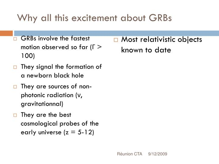 Why all this excitement about GRBs