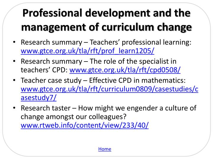 Professional development and the management of curriculum change