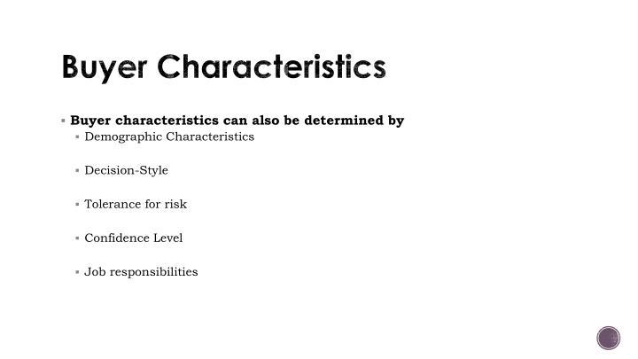 Buyer Characteristics