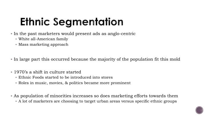 Ethnic Segmentation