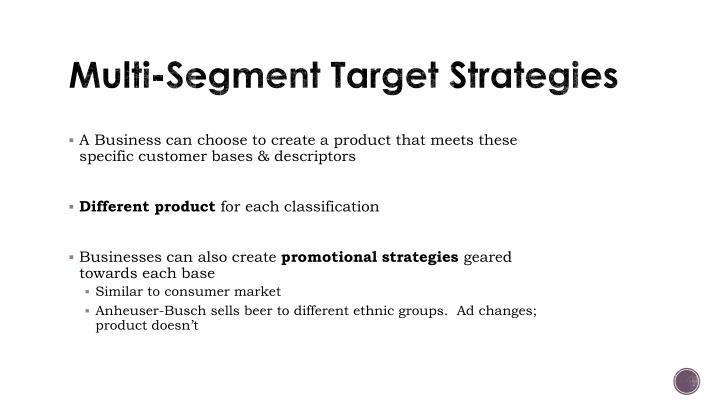 Multi-Segment Target Strategies