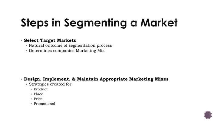 Steps in Segmenting a Market
