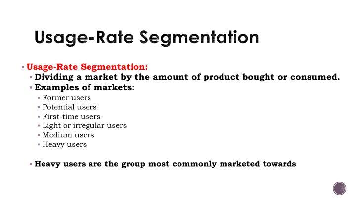 Usage-Rate Segmentation