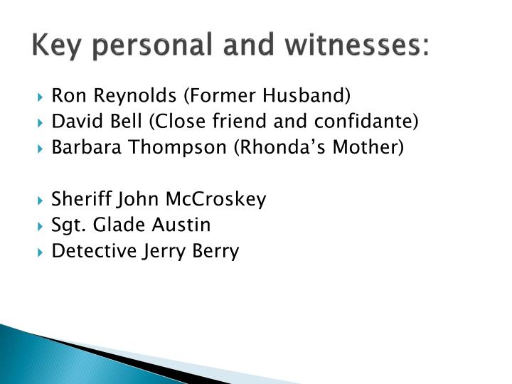 Key personal and witnesses: