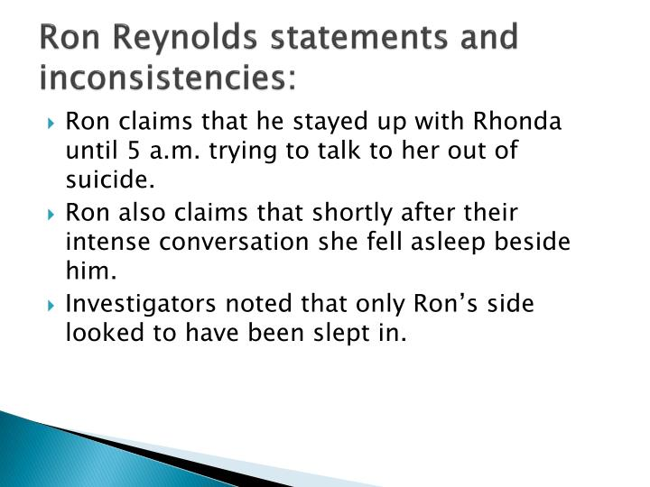 Ron Reynolds statements and inconsistencies: